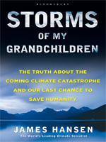 Storms of My Grandchildren by James Hansen.