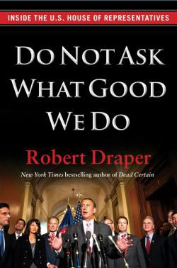 Do Not Ask What Good We Do book.