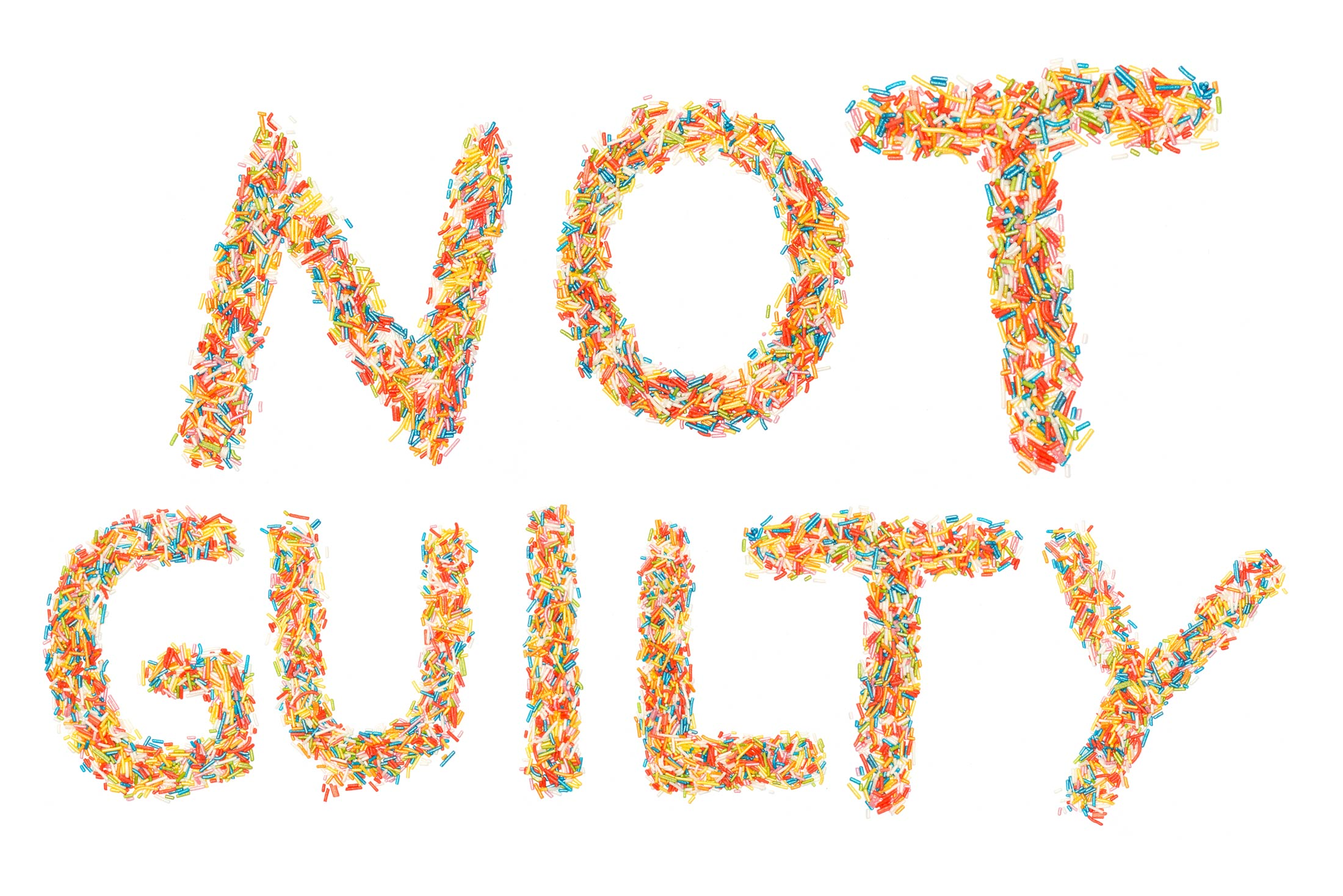 """Not Guilty"" written in candy."