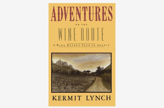 Adventures on the Wine Route book.