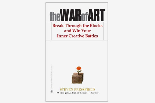 The War of Art: Break Through the Blocks and Win Your Inner Creative Battles.