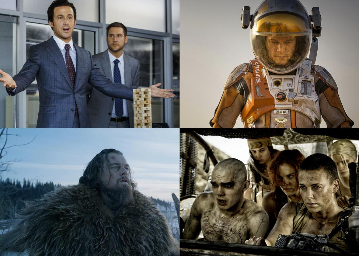 The Big Short, The Martian, Mad Max: Fury Road, The Revenant.