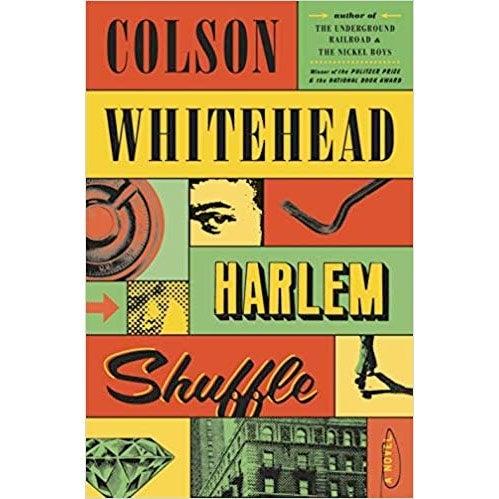 Harlem Shuffle: A Novel Hardcover.