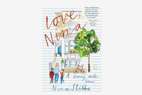 """""""Love, Nina"""""""