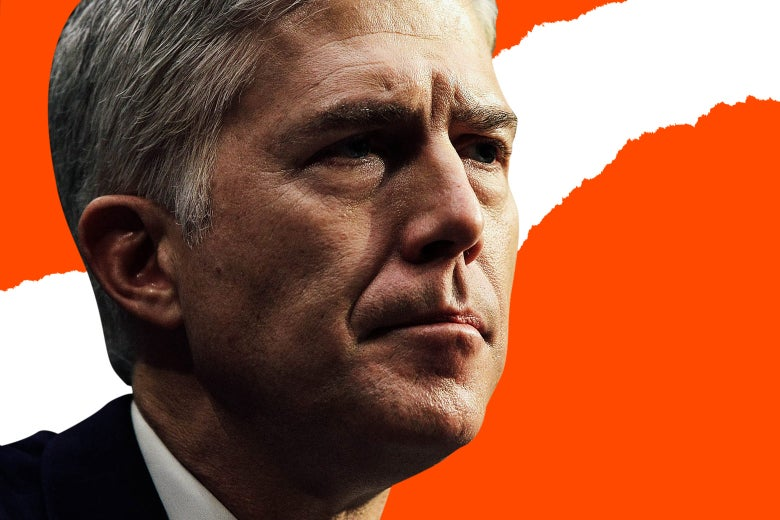 Judge Neil Gorsuch listens during the first day of his Supreme Court confirmation hearing before the Senate Judiciary Committee on March 20 in Washington. Photo illustration by Slate. Photo by Alex Wong/Getty Images.