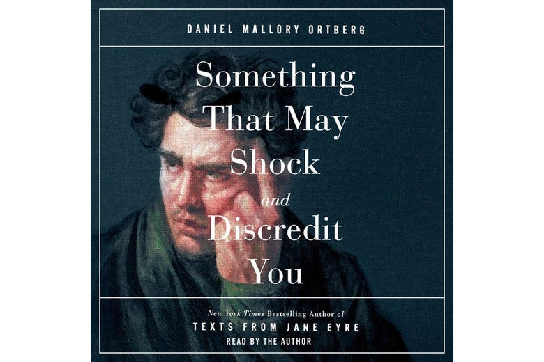 Something That May Shock and Discredit You audiobook cover