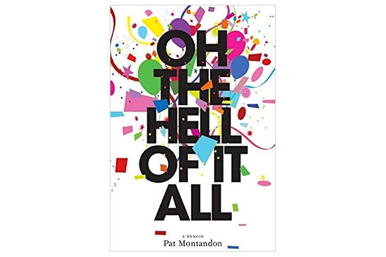 Oh the Hell of It All cover