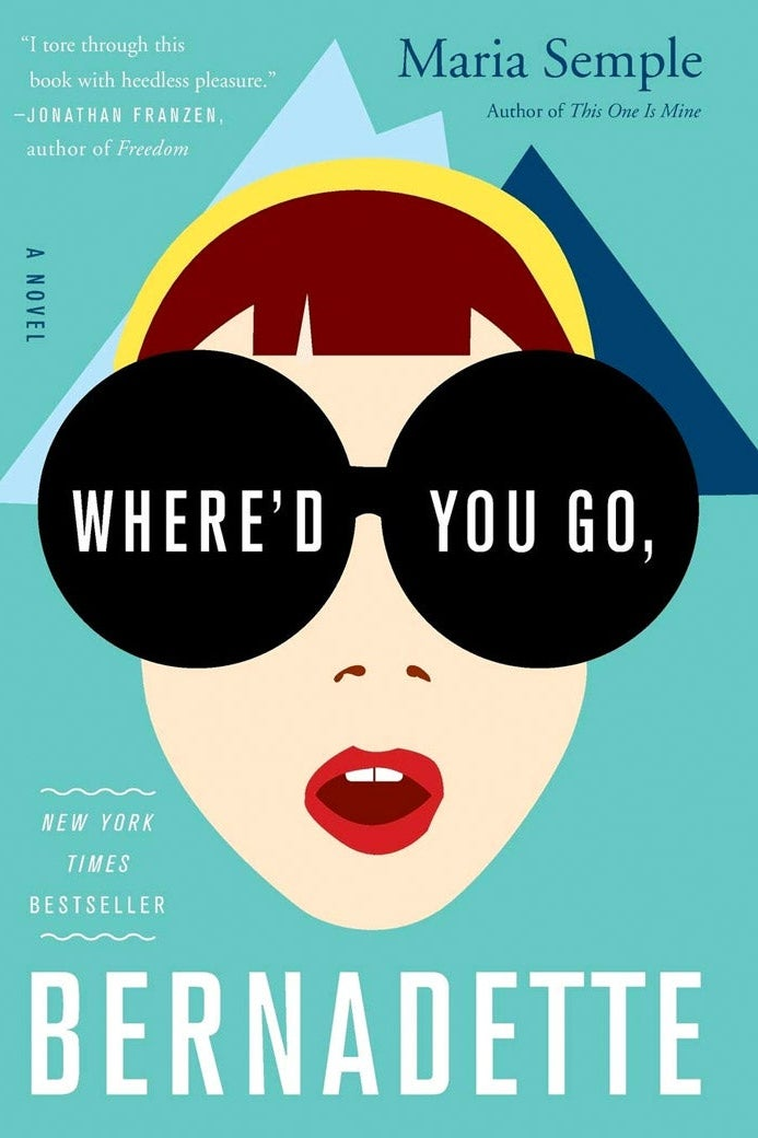 The cover of Where'd You Go, Bernadette?
