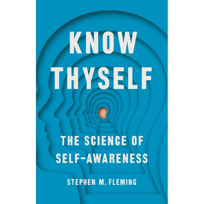 The cover of Know Thyself: The Science of Self-Awareness.