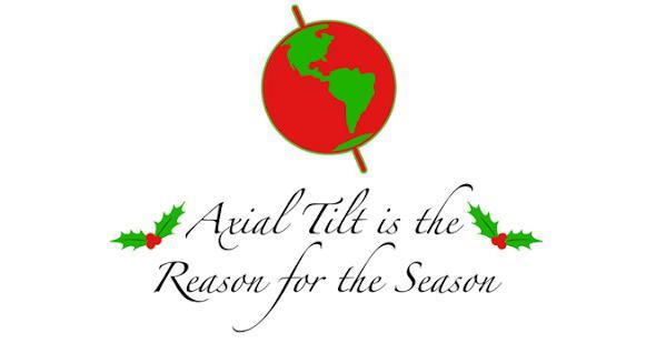 axial tilt is the reason for the season
