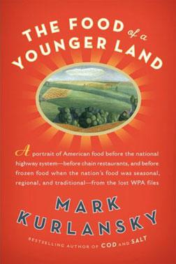 Jacket image of The Food of a Younger Land.