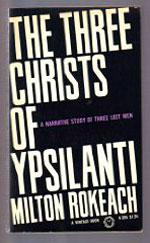 Milton Rokeach's The Three Christs of Ypsilanti.