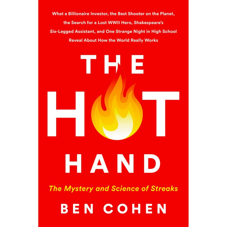 "Cover of Ben Cohen's book, The Hot Hand: The Mystery and Science of Streaks, which features a fireball as the O in ""Hot"""