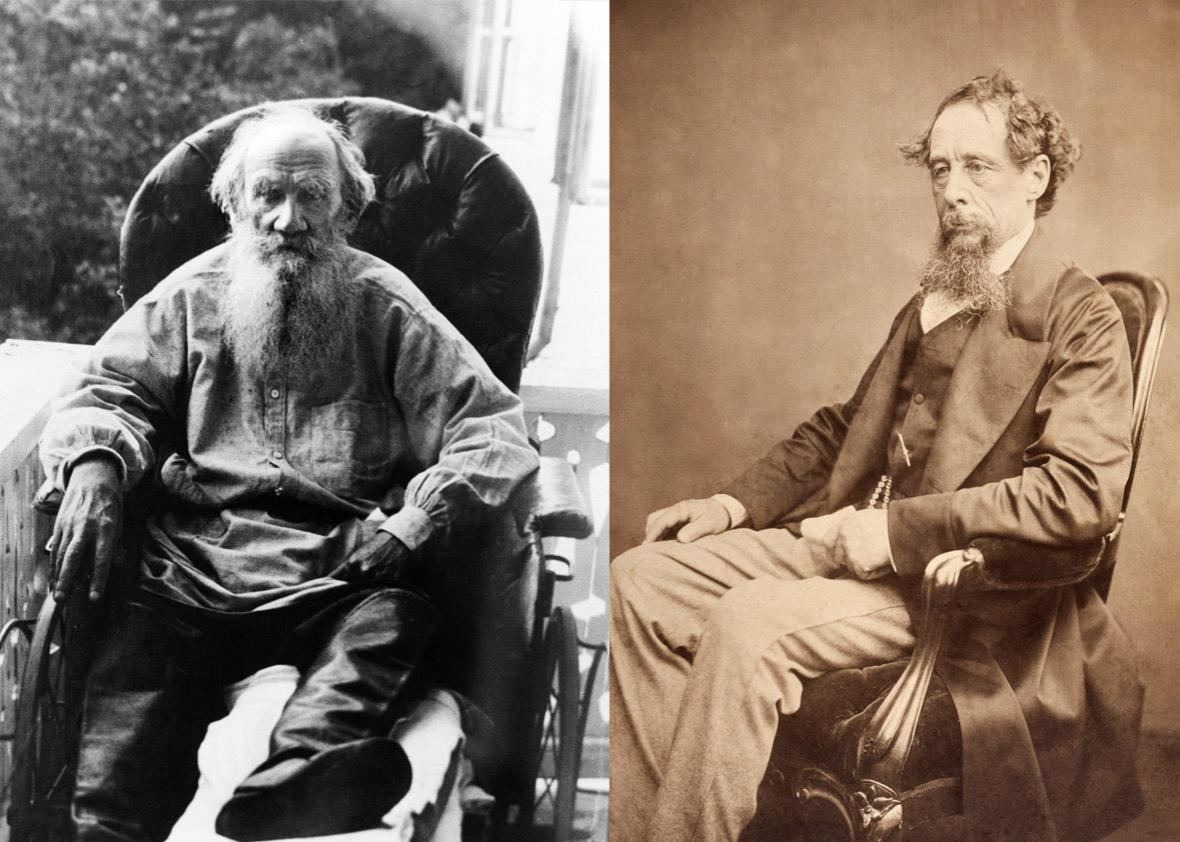 Leo Tolstoy and Charles Dickens.