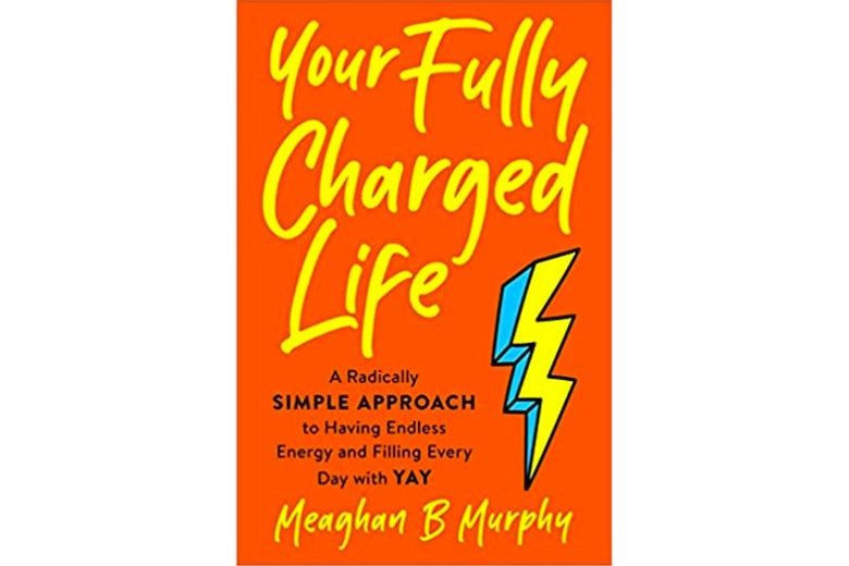 Your Fully Charged Life book cover