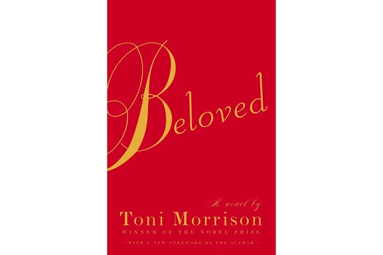 Beloved by Toni Morrison.