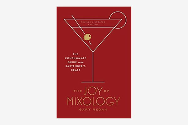 """The Joy of Mixology"" by Gary Regan"