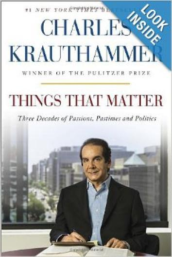 Krauthammer: Things That Matter