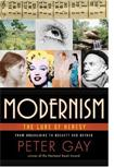 Peter Gay's Modernism: The Lure of Heresy From Baudelaire to Beckett and Beyond.