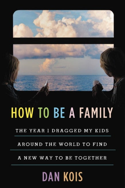 Book jacket for How to Be a Family.