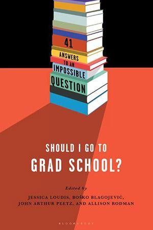 Should I Go to Grad School? cover