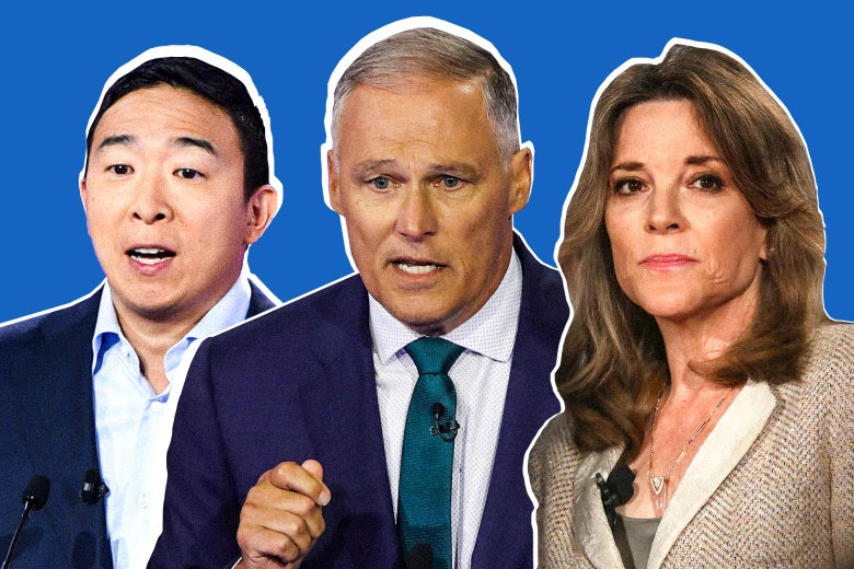 Andrew Yang, Jay Inslee, Marianne Williamson.