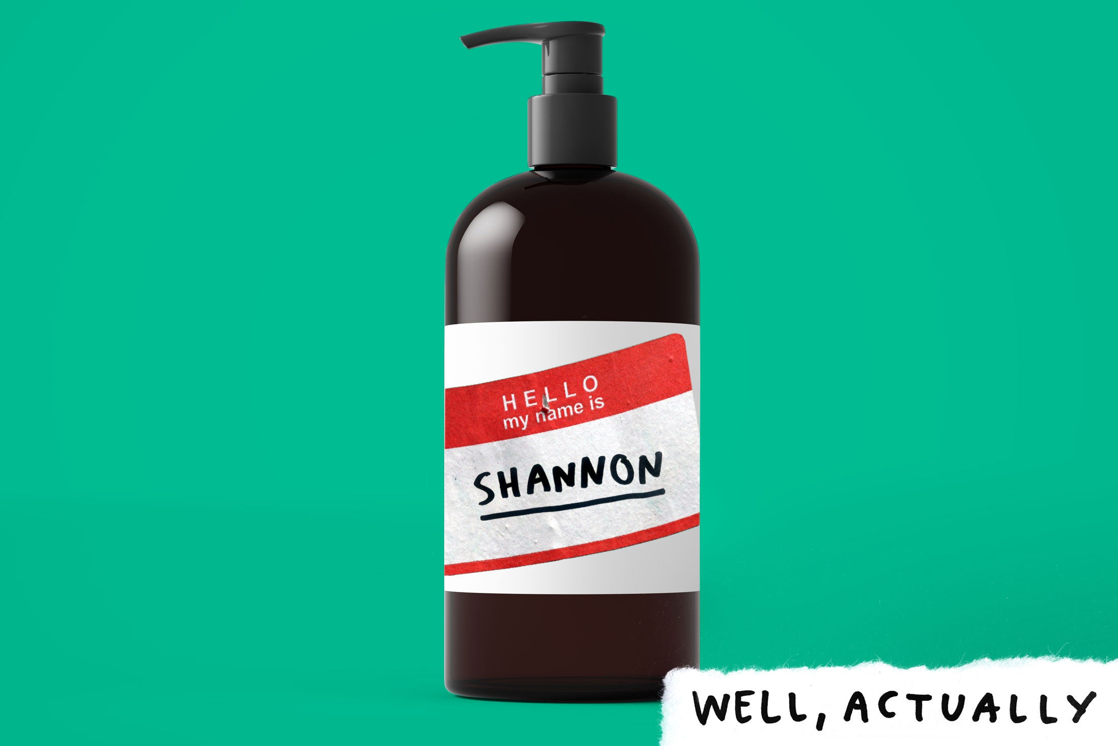 Fancy shampoo bottle with a generic My Name Is sticker reading SHANNON attached.
