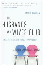 The Husbands and Wives Club by Laurie Abraham.