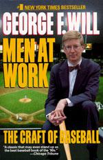 Men at Work by George Will.