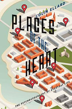 Places of the Heart Cover by Colin Ellard