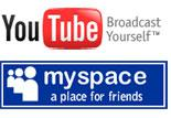 YouTube and myspace.