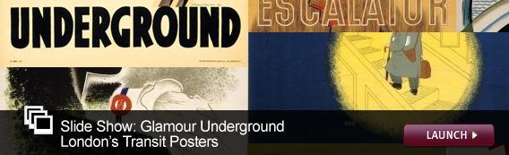 Slide Show: Glamour Underground: London's Transit Posters. Click image to launch.