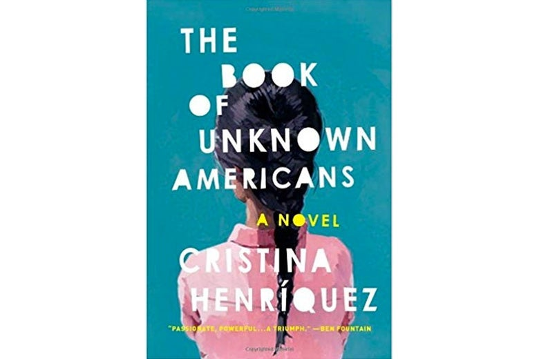 The Book of Unknown Americans by Cristina Henríquez.