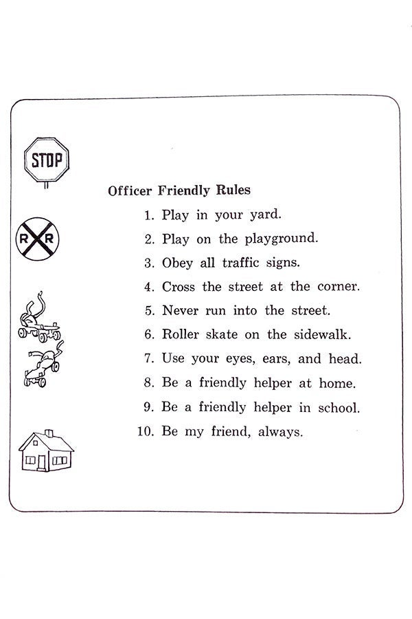 A list of 10 rules to abide by listed by Officer Friendly.