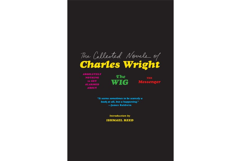 The Collected Novels of Charles Wright book cover.
