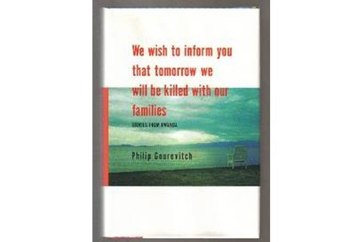 We Wish to Inform You That Tomorrow We Will Be Killed With Our Families book cover.