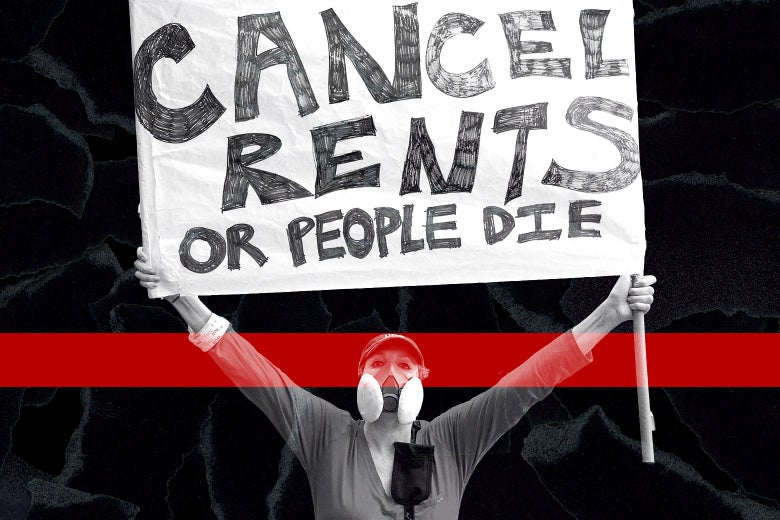 """A protester holds up a sign that says, """"Cancel rents or people die."""""""