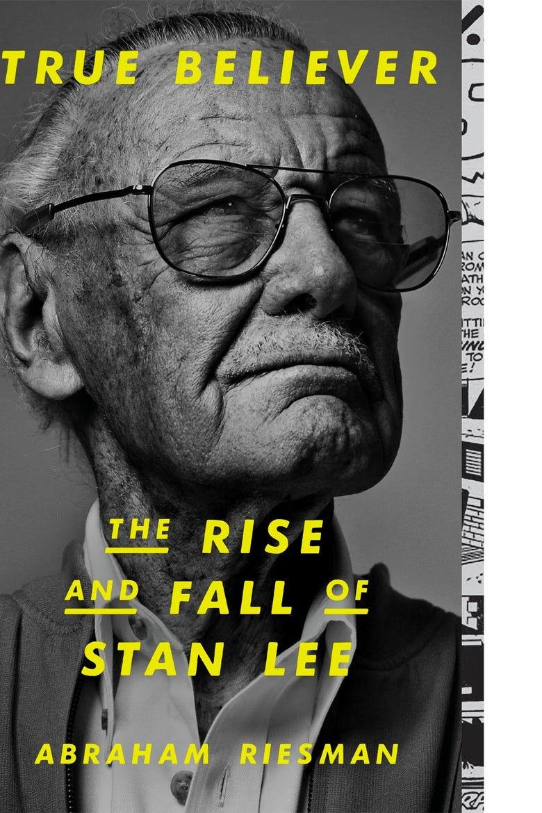 Book jacket showing book's title, subtitle, and author, and a photo of Stan Lee looking up and to his left, frowning a little, in glasses and a suit without a tie