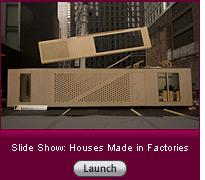 Click here to read a slide-show essay about prefab housing.