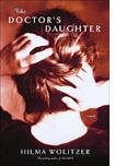 'The Doctor's Daughter' by Hilma Wolitzer