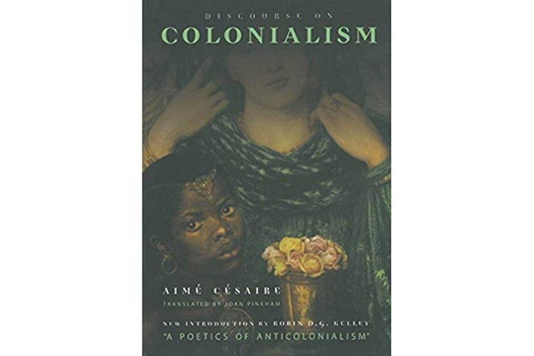 Discourse on Colonialism by Aimé Césaire.