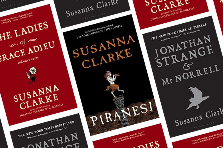The cover of Piranesi alongside covers of other books by Susanna Clarke.