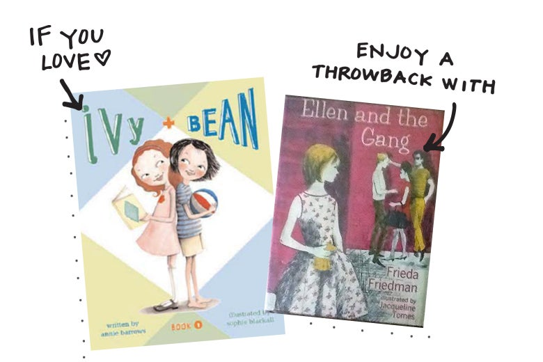 If you love Ivy + Bean, enjoy a throwback with Ellen and the Gang.