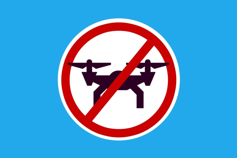 "Photo illustration of a ""No Drones"" sign"