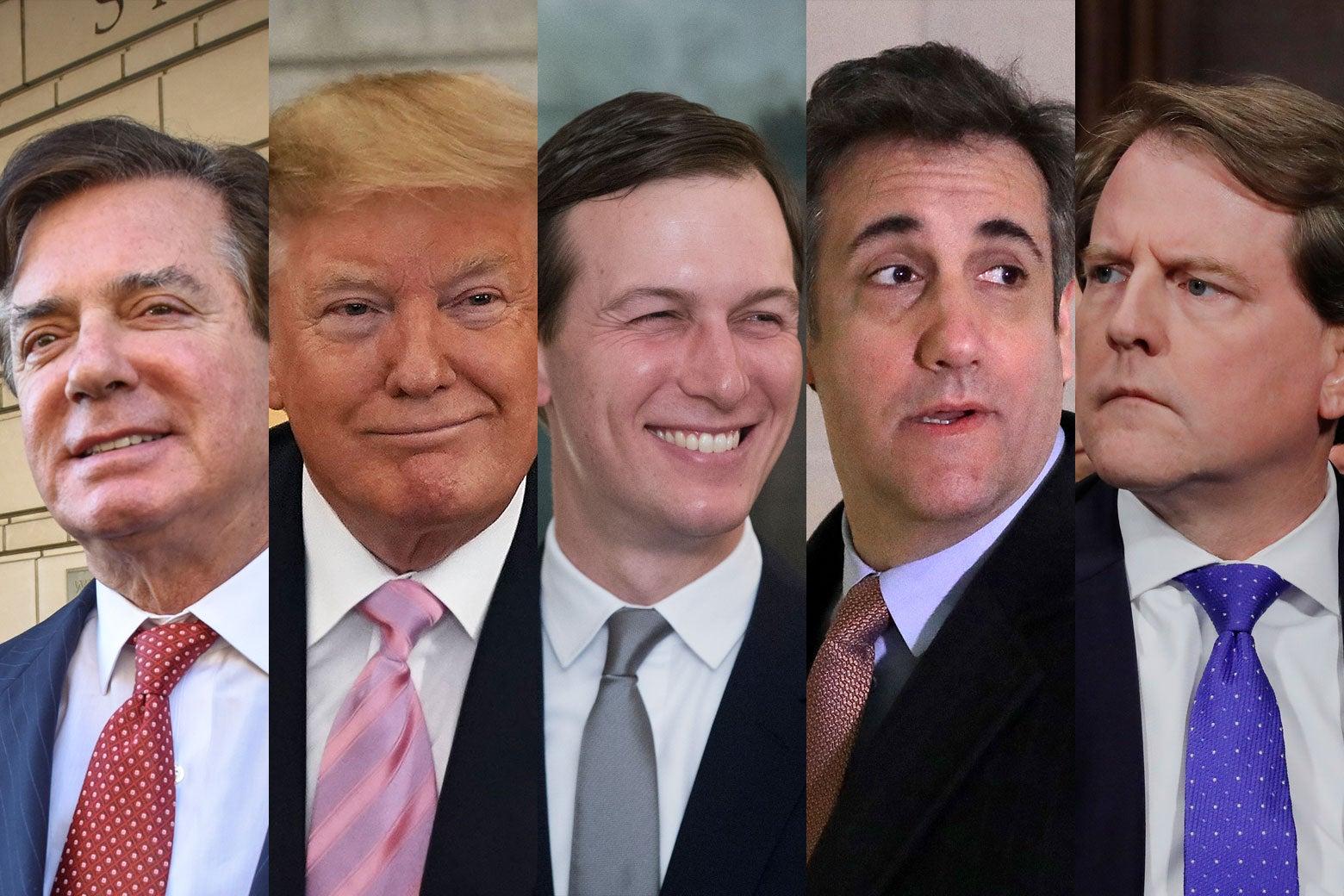 Paul Manafort, Donald Trump, Jared Kushner, Michael Cohen, and Don McGahn.