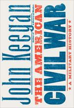 The American Civil War - A Military History.