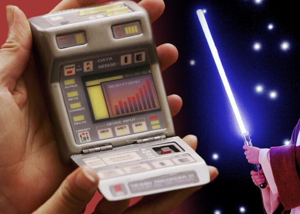 A tricorder and a lightsaber.