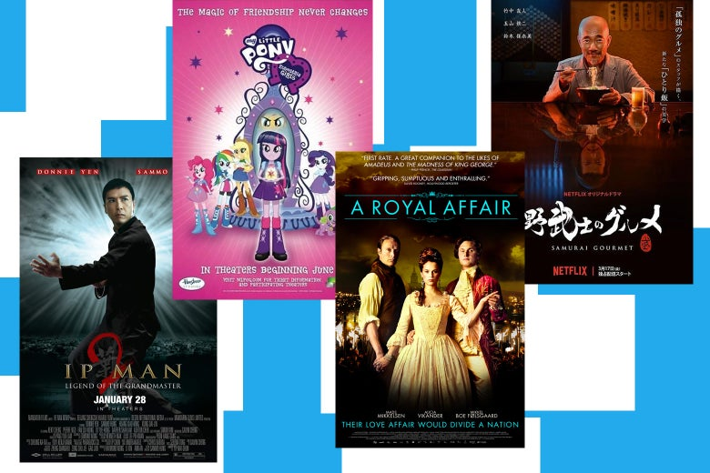Movie posters for Ip Man 2, My Little Pony: Equestria Girls, A Royal Affair, and Samurai Gourmet.