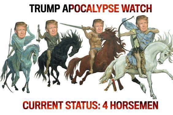 4 Horsemen of the Apocalypse.
