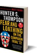 Fear and Loathing on the Campaign Trail by Hunter S. Thompson.